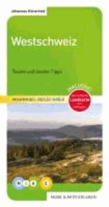 mobil & aktiv erleben 04. Westschweiz - Jura-Genferseegebiet-Dreiseenland.