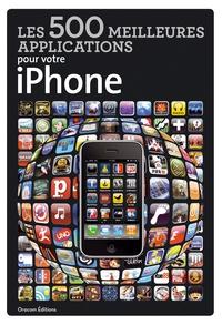 Les 500 meilleures applications pour votre iPhone - Tome 1.pdf
