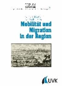 Mobilität und Migration in der Region.