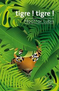 Mochtar Lubis - Tigre ! tigre !.