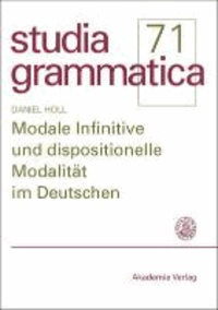 Modale Infinitive und dispositionelle Modalität im Deutschen.