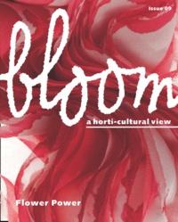 Collectif - Bloom N° 9 : Flower Power.