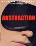 Lidewij Edelkoort et Anthon Beeke - View on Colour N° 28 août 2004 : Abstraction.
