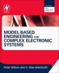 Model-Based Engineering for Complex Electronic Systems - Techniques, Methods and Applications.