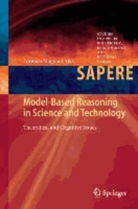 Model-Based Reasoning in Science and Technology - Theoretical and Cognitive Issues.