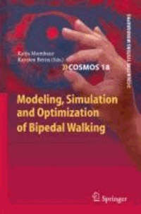 Modeling, Simulation and Optimization of Bipedal Walking - Issues and Characterization.