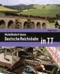 Modellbahnträume Deutsche Reichsbahn in TT.