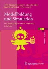 Modellbildung und Simulation - Eine anwendungsorientierte Einführung.