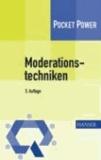 Moderationstechniken - Werkzeuge für die Teamarbeit.