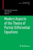 Modern Aspects of the Theory of Partial Differential Equations.