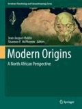 Jean-Jacques Hublin - Modern Origins - A North African Perspective.