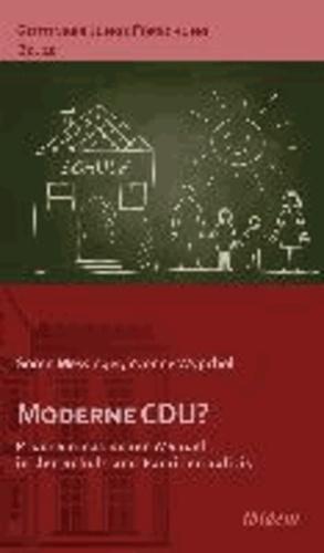 Moderne CDU? Programmatischer Wandel in der Schul- und Familienpolitik.