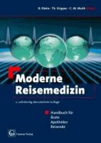 Moderne Reisemedizin - Handbuch für Ärzte, Apotheker, Reisende.
