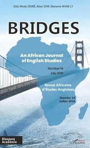 Modi Sidibe et Aliou Sow - BRIDGES N° 14, juillet 2018 : .