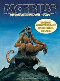 Moebius - Chroniques métalliques ; Chaos.