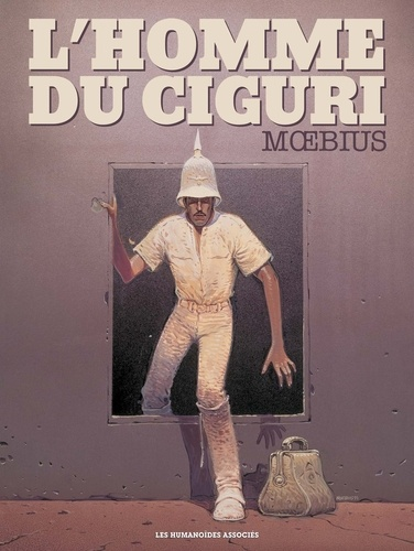 Moebius - L'homme du Ciguri.