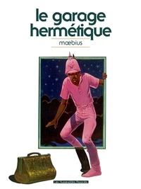 Moebius - Le garage hermétique.