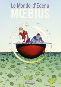 Moebius - Le monde d'Edena  : Intégrale.
