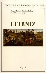Mogens Laerke et Christian Leduc - Leibniz - Lectures et commentaires.