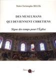 Moh-Christophe Bilek - Des musulmans qui deviennent chrétiens - Signe des temps pour l'Eglise.