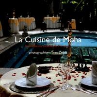 Moha et Yvan Zedda - La Cuisine de Moha - Les meilleures recettes de Marrakech.