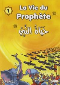 Mohamad Salama Salama et Samir Halaby - La vie du prophète - Tome 1.