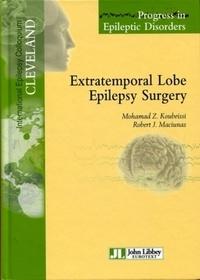 Mohamad Z. Koubeissi et Robert Maciunas - Extratemporal Lobe Epilepsy Surgery - Volume 10..