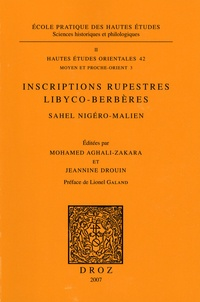 Mohamed Aghali-Zakara et Jeannine Drouin - Inscriptions rupestres libyco-berbères - Sahel nigéro-malien, sites d'Iwélen et d'Adar-en-Bukar.