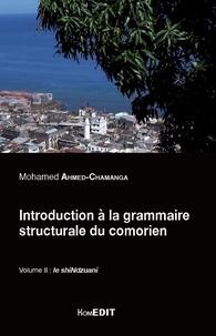 Cjtaboo.be Introduction à la grammaire structurale du Comorien - Volume 2, Le shiNdzuani Image
