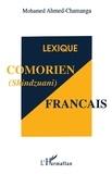 Mohamed Ahmed-Chamanga - Lexique comorien (shindzuani)-français.