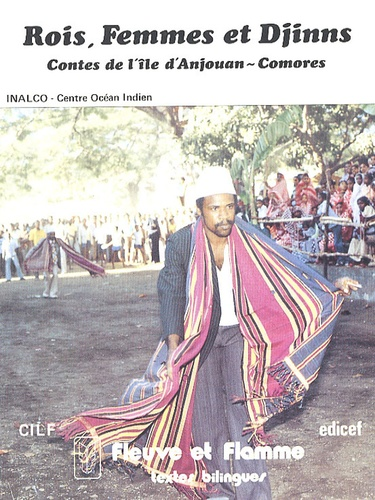 Rois, Femmes et Djinns. Contes de l'île d'Anjouan - Comores, Edition bilingue - Mohamed Ahmed-Chamanga