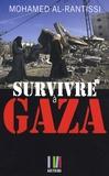 Mohamed Al-Rantissi - Survivre à Gaza.