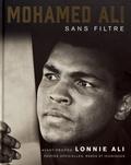 Mohamed Ali - Mohamed Ali - Sans filtre.