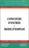 Mohamed Amamou et Joëlle Angot-Dehais - Concours d'entrée en IFSI pour les aides-soignants et les auxiliaires de puériculture. - Mode d'emploi.