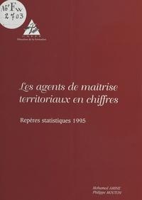Mohamed Amine et Philippe Mouton - Les agents de maîtrise territoriaux en chiffres : repères statistiques 1995.