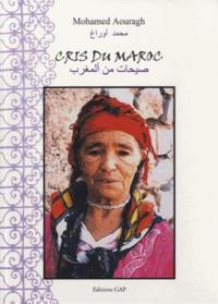 Mohamed Aouragh - Cris du Maroc.