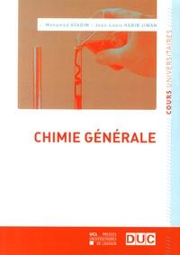 Mohamed Ayadim et Jean-Louis Habib Jiwan - Chimie générale.