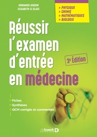 Mohamed Ayadim et Elisabeth Glass - Réussir l'examen d'entrée en médecine.