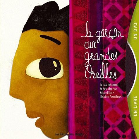 Mohamed Bahi et Vincent Farges - Le garçon aux grandes oreilles. 1 DVD
