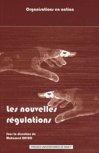 Mohamed Bayad - Les nouvelles régulations - Normalisation et dynamique des organisations.