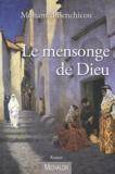 Mohamed Benchicou - Le mensonge de Dieu.