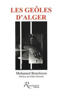Mohamed Benchicou - Les geôles d'Alger.