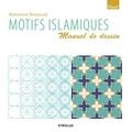 Mohamed Benjouad - Motifs islamiques - Manuel de dessin.
