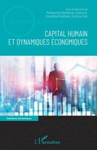 Mohamed Benlahcen Tlemçani et Zineddine Khelfaoui - Capital humain et dynamiques économiques.