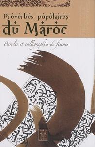 Mohamed Benlamlih - Proverbes populaires du Maroc - Paroles et calligraphies de femmes.