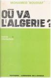 Mohamed Boudiaf - Où va l'Algérie ? (1) - Notre révolution.