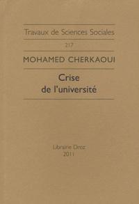 Mohamed Cherkaoui - Crise de l'université - Le nouvel esprit académique et la sécularisation de la production intellectuelle.