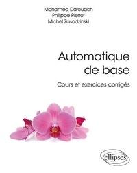 Mohamed Darouach et Philippe Pierrot - Automatique de base - Cours et exercices corrigés.