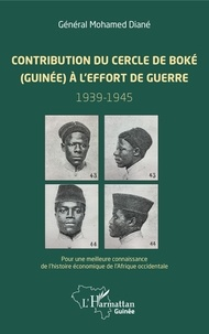 Contribution du cercle de Boké (Guinée) à leffort de guerre (1939-1945) - Pour une meilleure connaissance de lhistoire économique de lAfrique occidentale.pdf