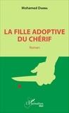 Mohamed Diarra - La fille adoptive du Chérif.